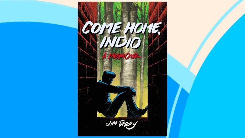 The cover of Come Home, Indio: A Memoir.