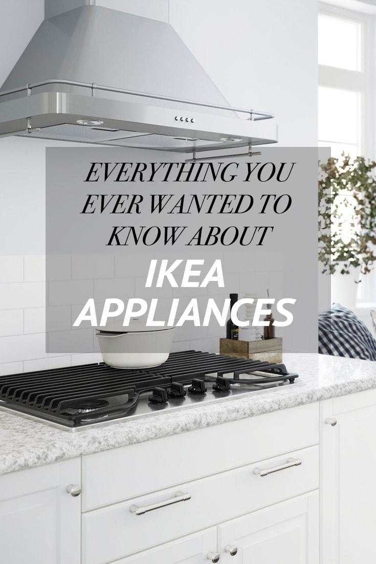 Every IKEA dishwasher, fridge, oven, range, cooktop, and ...