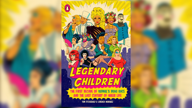 An illustrated book cover of legendary LGBTQ and drag icons.