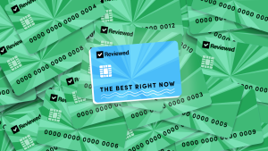 Illustrated blue credit card stamped with The Best Right Now on top of arranged green credit cards