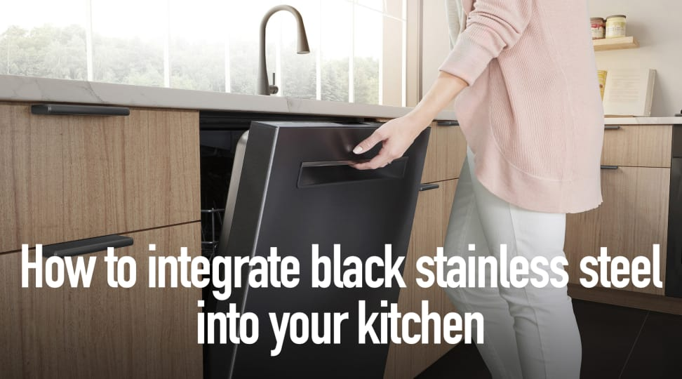 How to integrate black stainless steel into your kitchen