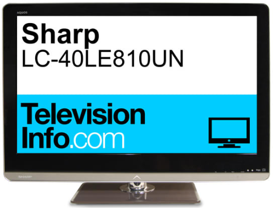 Sharp Aquos LC-40LE810UN LED LCD HDTV - Reviewed Televisions