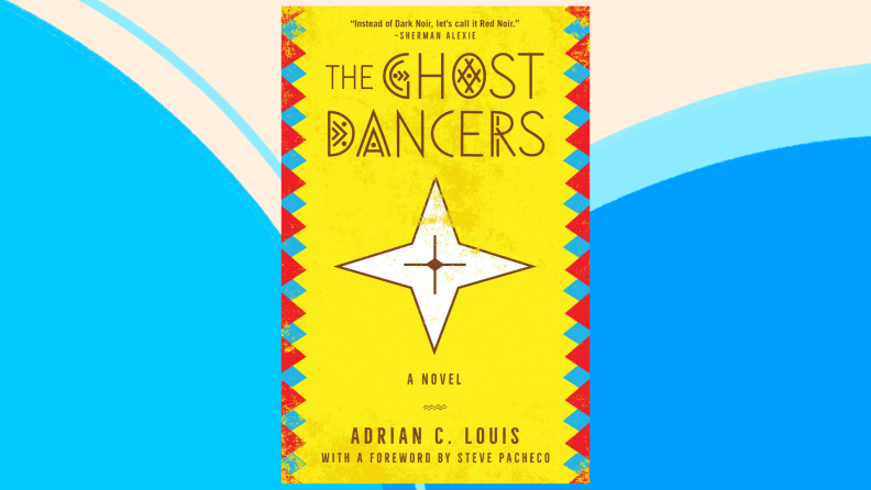 The cover of Ghost Dancers: A Novel.