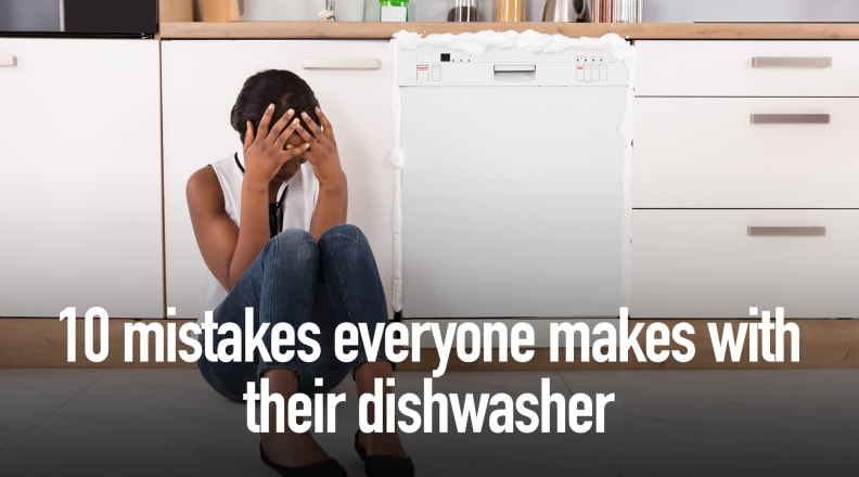 10 mistakes everyone makes with their dishwasher
