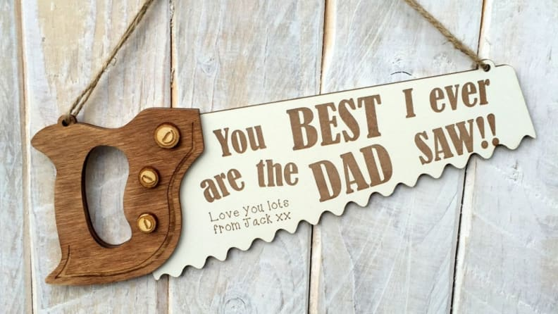 Best Dad I Ever Saw Sign