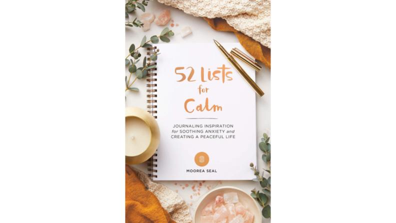 Journal for calmness.