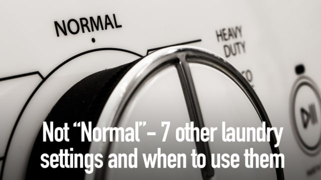 Not Normal. 7 other laundry settings and when to use them