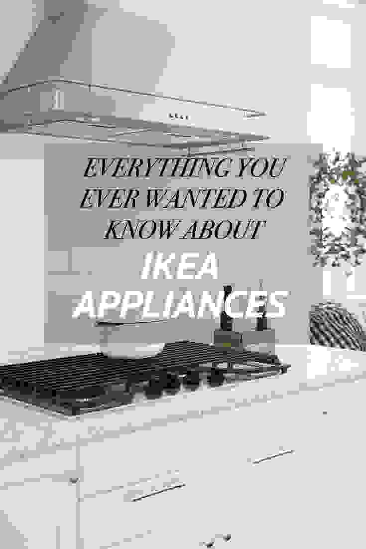 Everything you need to know about IKEA appliances